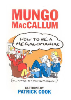 How To Be a Megalomaniac