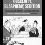 Obscenity, Blasphemy, Sedition